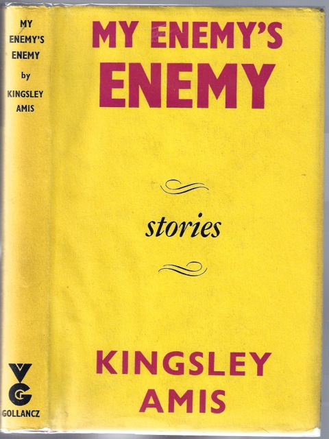 My Enemy's Enemy. Kingsley AMIS.