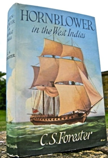 Hornblower in the West Indies. FORESTER, ecil, cott.