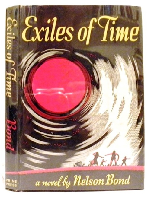 Exiles of Time. Nelson BOND.