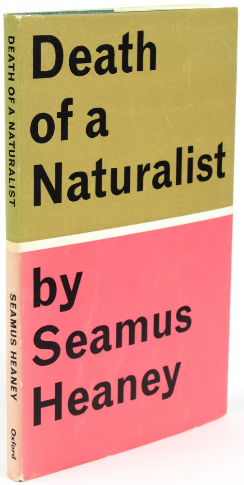 Death of a Naturalist [Signed]. Seamus HEANEY.