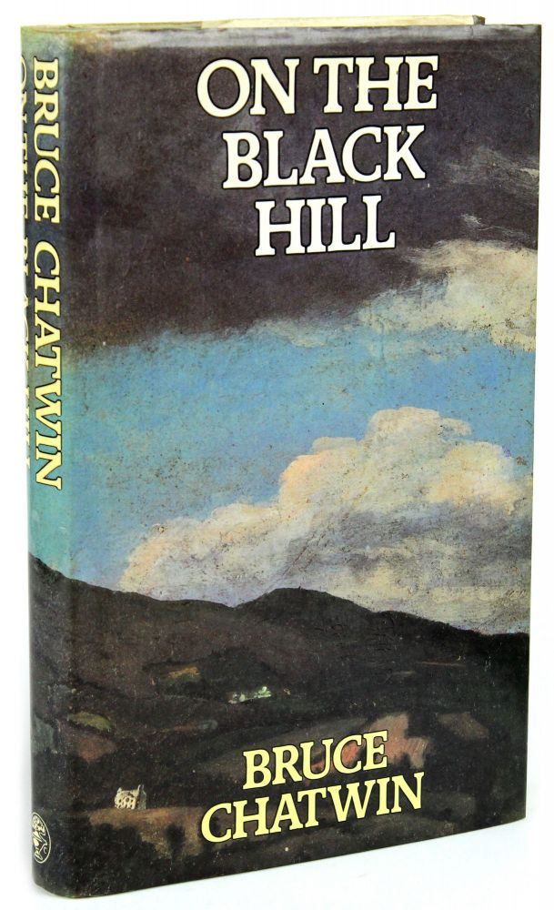 On the Black Hill [Signed]. Bruce CHATWIN.