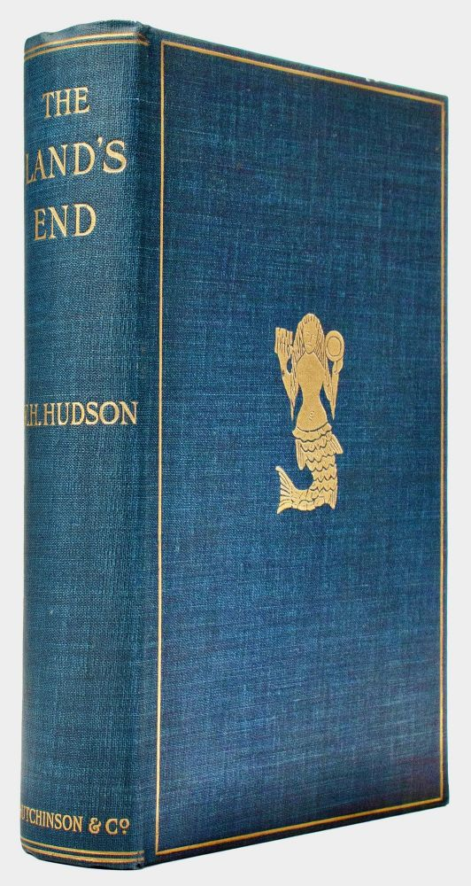 The Land's End : a naturalist's impressions in West Cornwall. W. H. HUDSON, William Henry.
