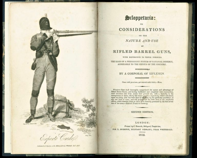 Scloppetaria: or Considerations of the Nature and Use of Rifled Barrel Guns, with Reference to Their Forming the Basis of a Permanent System of National Defence, Agreeable to the Genius of the Country. Captain Henry BEAUFOY, attributed to.