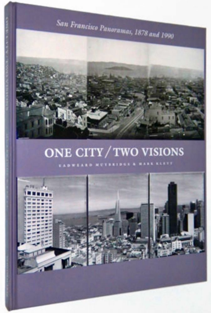 [Photobook] One City / Two Visions : San Francisco panoramas, 1878 and 1990 [Signed]. Mark KLETT, Eadweard Muybridge.