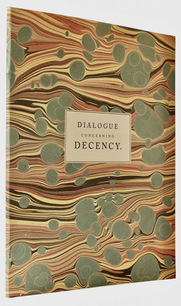 A philosophical dialogue concerning decency. To which is added a critical and historical dissertation on places of retirement for necessary occasions, Together With an Account of the Vessels and Utensils in use amongst the Ancients, being a Lecture read before a Society of learned Antiquaries. By the author of the Dissertation on barley wine. Samuel ROLLESTON, 1702?-1766.
