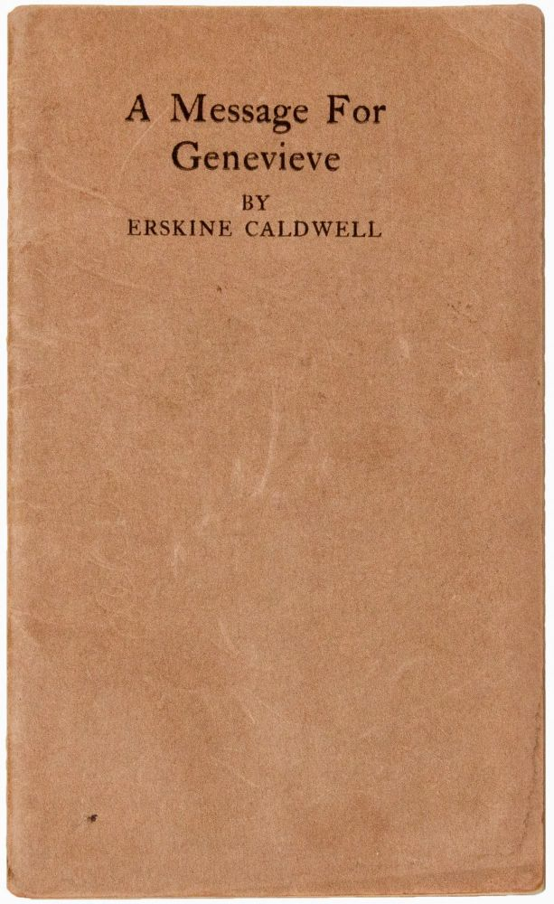 A Message for Genevieve. A Brief Story [Signed]. Erskine CALDWELL.