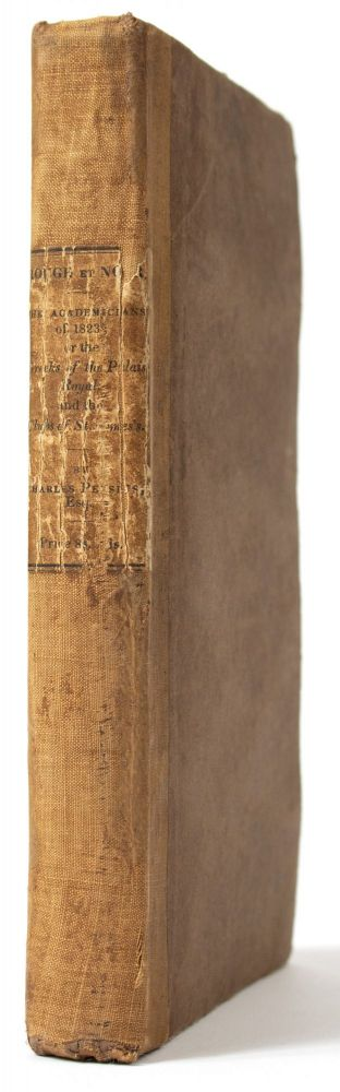 [Gambling] Rouge et Noir. The Academicians of 1823, or the Greeks of the Palais Royal and the Clubs of St. James's. Charles DUNNE, Charles` PERSIUS.