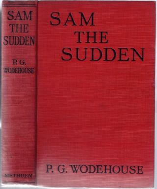 Sam the Sudden. Sir WODEHOUSE, elham, renville