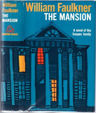 Mansion, The. William FAULKNER.