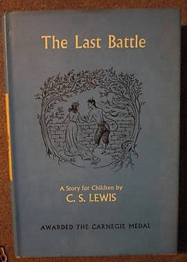 The Last Battle [Chronicles Of Narnia]. Clive. Staples LEWIS.