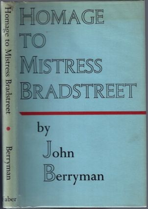 Homage to Mistress Bradstreet and Other Poems [Nathaniel Tarn's copy]. John BERRYMAN.