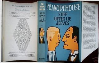Stiff Upper Lip, Jeeves. Sir WODEHOUSE, elham, renville