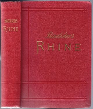 [Germany] The Rhine including the Black Forest & the Vosges; Handbook for Travellers. Karl BAEDEKER.