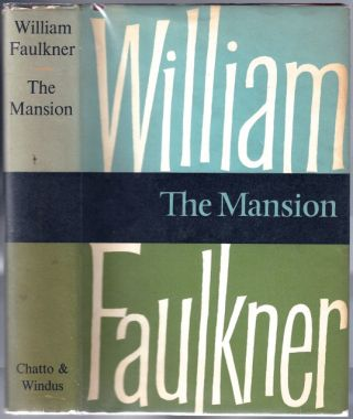 The Mansion. William FAULKNER.