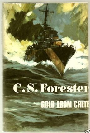 Gold from Crete. FORESTER, ecil, cott