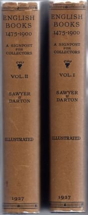 English Books 1475-1900; A Signpost for Collectors. Charles J. SAWYER, F. J. Harvey Dutton