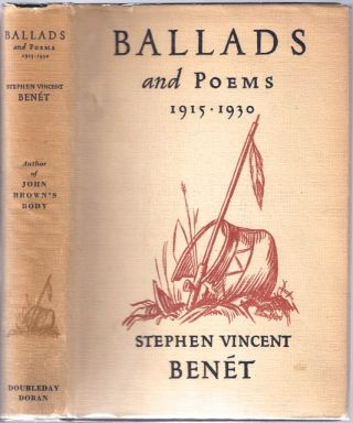 Ballads and Poems 1915-1930. Stephen Vincent BENET.