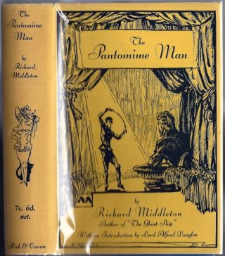 The Pantomime Man. Richard MIDDLETON.