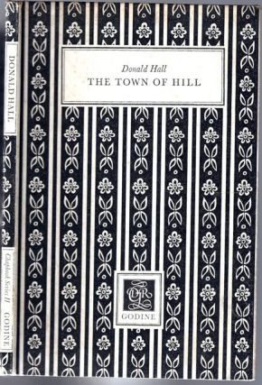 Town of Hill, The. Donald HALL.
