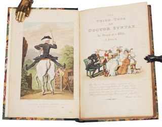 [Three Tours of Doctor Syntax, comprising:] The First Tour of Doctor Syntax, in search of the picturesque; [with] The Second Tour of Doctor Syntax, in search of consolation; [and] The Third Tour of Doctor Syntax, in search of a wife