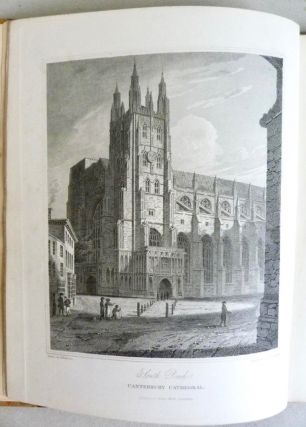 Illustrative Views of the Metropolitan Cathedral Church of Canterbury; Exhibiting the Most Interesting Points of its Architecture and Antiquities, in Nineteen Highly-Finished Line Engravings, from Drawings by Hastings, with Historical Descriptions of its Structure, Antiquities, and Present State