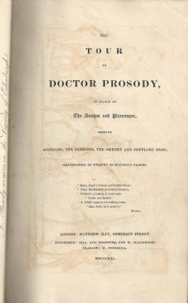 [Color Plate] The tour of Doctor Prosody : in search of the antique and picturesque, through Scotland, the Hebrides, the Orkney, and Shetland isles ; illustrated by twenty humorous plates