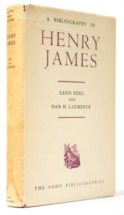 A Bibliography of Henry James [Jacob Blanck's copy, presented by the authors]. Leon EDEL, Dan H....