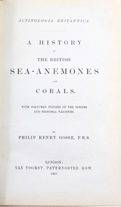 Actinologia Britannica. A History of the British Sea Anemones and Corals. With Coloured Figured of the Species and Principal Varieties [unrecorded binding variant]