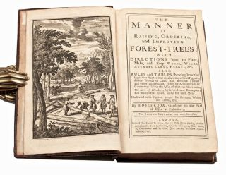 The manner of raising, ordering, and improving forest-trees: With directions how to plant, make, and keep woods, walks, avenues, lawns, hedges, &c. Also rules and tables shewing how the ingenious planter may measure superficial figures, divide woods or land, and measure timber and other solid bodies, either by arithmetick or geometry: with the uses of that excellent line, the line of numbers, by several new examples; and many other rules, useful for most men