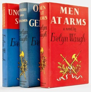 [Sword of Honour Trilogy, comprising:] Men at Arms; [with] Officers and Gentlemen; [and] Unconditional Surrender [Signed by Biro]. Evelyn WAUGH.