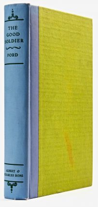 The Good Soldier. A Tale of Passion [Signed]. Ford Madox FORD.