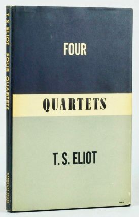Four Quartets [comprising East Coker, Burnt Norton, The Dry Salvages, Little Gidding]. ELIOT, homas, tearns.