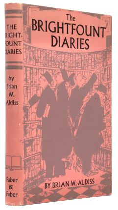 The Brightfount Diaries. Brian W. ALDISS