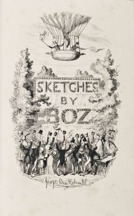 Sketches by Boz : illustrative of every-day life, and every-day people [Original Cloth]