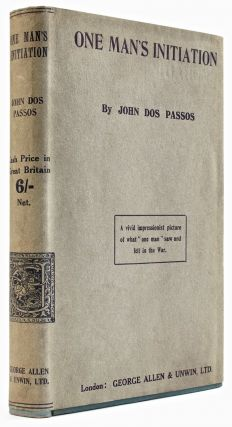 One Man's Initiation—1917 [First State]. John DOS PASSOS