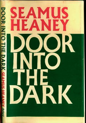 Door Into the Dark. Seamus HEANEY