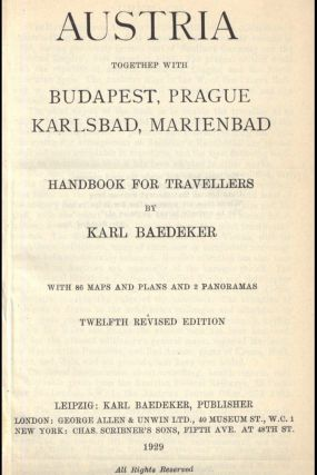 [Travel Guide] Austria Togethep [sic] With Budapest, Prague, Karlsbad, and Marienbad [First State]; Handbook for Travellers