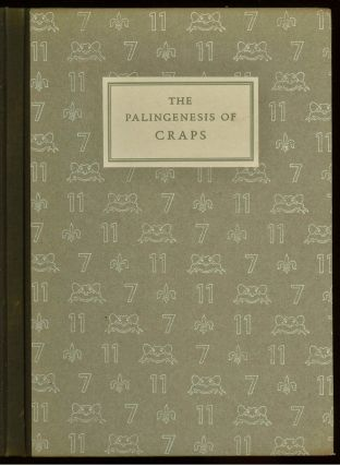 The Palingenesis of Craps. Edward Larocque TINKER