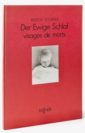 Photobook] Der ewige Schlaf : visages de morts [Eternal Sleep : Faces of the Dead]. Rudolf...