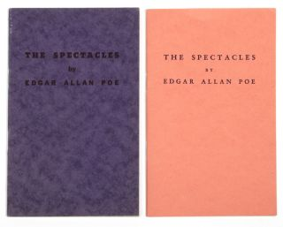 Forgeries] The Spectacles [First and Second Printings]. Edgar Allan POE, 1809 – 1849