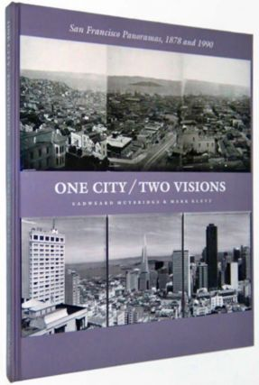 Photobook] One City / Two Visions : San Francisco panoramas, 1878 and 1990 [Signed]. Mark KLETT,...