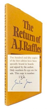 The Return of A. J. Raffles [Signed]. Graham GREENE