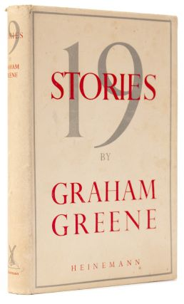 Nineteen [19] Stories. Graham GREENE