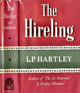 The Hireling. L. P. HARTLEY, Leslie Poles