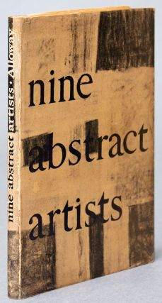 Nine Abstract Artists, their Work and Theory. Lawrence ALLOWAY