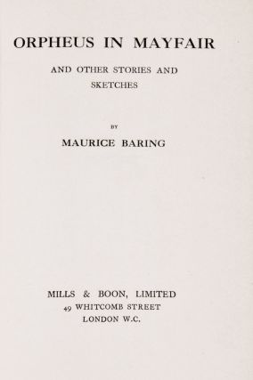 Orpheus in Mayfair and Other Stories and Sketches [Presentation Copy to Constance Lytton]