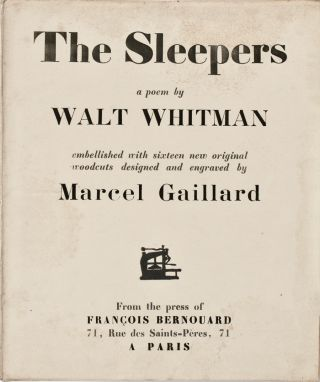 The Sleepers : a poem. Walt WHITMAN, Marcel Gaillard, illustrates