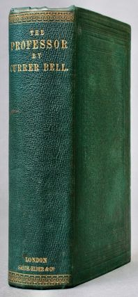 The Professor : A Tale [Original Cloth]. Charlotte Brontë, Currer BELL