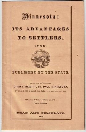 Minnesota, its advantages to settlers. Being a brief synopsis of its history and progress,...