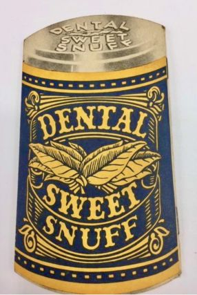 Shape Book] [Tobacco Advertising] Dental Scotch Snuff. AMERICAN SNUFF CO